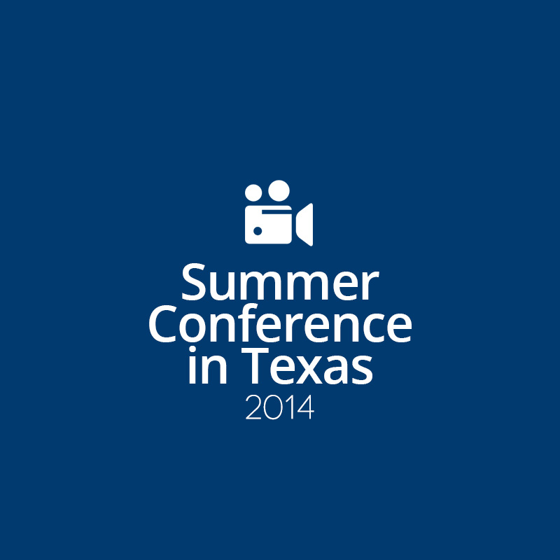 Summer Conference in Texas